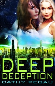 Deep Deception ebook by Cathy Pegau