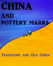 China and Pottery Marks ebook by Anonymous
