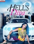 Hell's Diva 2: Mecca's Return ebook by Anna J.
