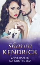 Christmas in Da Conti's Bed (Mills & Boon Modern) ekitaplar by Sharon Kendrick
