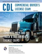 CDL - Commercial Driver's License Exam ebook by Editors of REA, Matt Mosher