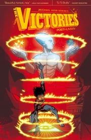 The Victories Volume 3: Posthuman ebook by Michael Avon Oeming