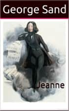 Jeanne ebook by George Sand