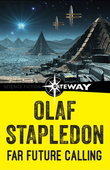 Far Future Calling ebook by Olaf Stapledon