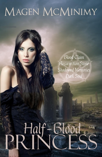 Half-Blood Princess - Half-Blood Princess, #1 ebook by Magen McMinimy