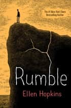 Rumble ebook by Ellen Hopkins
