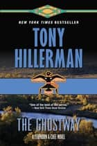 The Ghostway ebook by Tony Hillerman