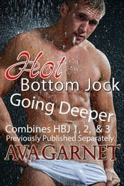 Hot Bottom Jock Collection: Going Deeper ebook by Ava Garnet