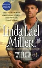 Willow ebook by Linda Lael Miller