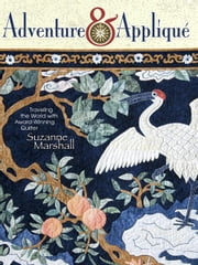 eBook Adventure & Applique ebook by Marshall, Suzanne