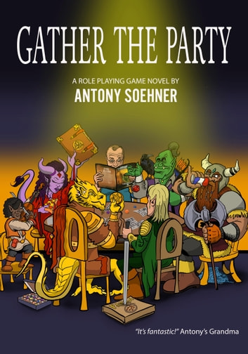 Gather the Party ebook by Antony Soehner