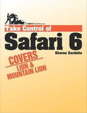 Take Control of Safari 6 ebook by Sharon Zardetto