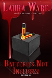 Batteries Not Included ebook by Laura Ware