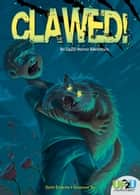 Clawed!: An Up2U Horror Adventure ebook by Dotti Enderle