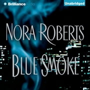 Blue Smoke livre audio by Nora Roberts
