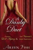 A Danby Duet ebook by Aileen Fish