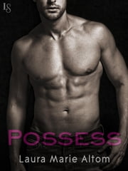 Possess - A Shamed Novel ebook by Laura Marie Altom