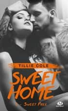 Sweet Fall - Sweet Home, T3 ebook by Cédric Degottex, Tillie Cole