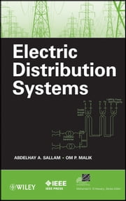 Electric Distribution Systems ebook by Abdelhay A. Sallam,Om P. Malik