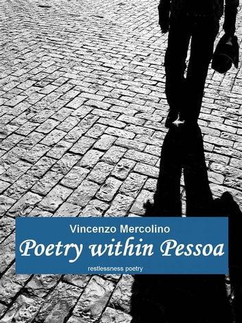 Poetry Within Pessoa ebook by Vincenzo Mercolino
