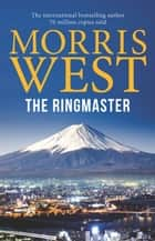 The Ringmaster ebook by Morris West