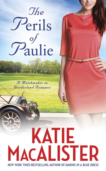 The Perils of Paulie ebook by Katie Macalister