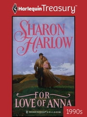 For Love of Anna ebook by Sharon Harlow