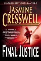 Final Justice ebook by Jasmine Cresswell