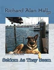 Seldom As They Seem ebook by Richard Alan Hall