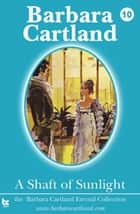 A Shaft of Sunlight ebook by Barbara Cartland