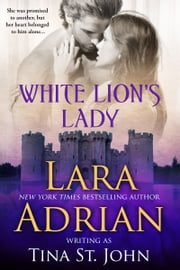 White Lion's Lady ebook by Lara Adrian