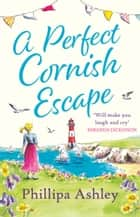 A Perfect Cornish Escape ebook by