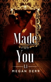 Made For You ebook by Megan Derr