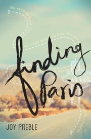 Finding Paris ebook by Joy Preble