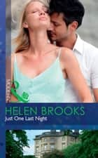 Just One Last Night (Mills & Boon Modern) ebook by Helen Brooks
