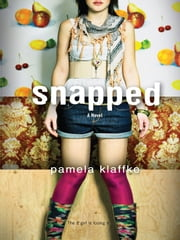 Snapped ebook by Pamela Klaffke