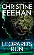 Leopard's Run ebook by Christine Feehan