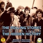 The Rolling Stones: Birth of a Legend - The Hidden History audiobook by