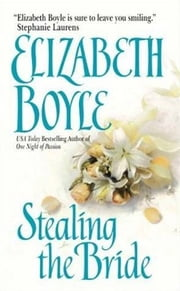 Stealing the Bride ebook by Elizabeth Boyle