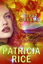 Topaz Dreams ebook by