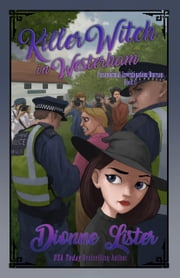 Killer Witch in Westerham - Book 6 ebook by Dionne Lister