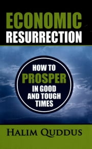 Economic Resurrection ebook by Halim Quddus