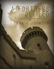 A Fortress Defiled ebook by Connie Johnson