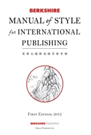 Berkshire Manual of Style for International Publishing ebook by Editors: Karen Christensen and Mary Bagg