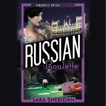 Russian Roulette audiobook by Sara Sheridan