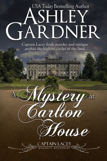 A Mystery at Carlton House ekitaplar by Ashley Gardner,Jennifer Ashley