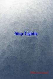 Step Lightly ebook by Phil Girouard