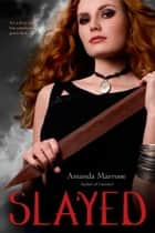 Slayed ebook by Amanda Marrone