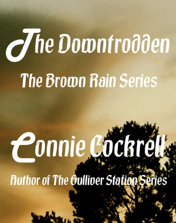 The Downtrodden ebook by Connie Cockrell
