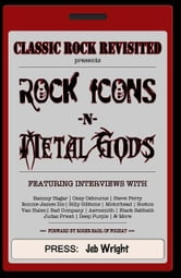 Classic Rock Revisited Vol. 1: Rock Icons & Metal Gods ebook by Jeb Wright